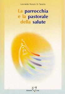 La parrocchia e la pastorale della salute