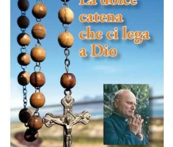 La dolce catena che ci lega a Dio