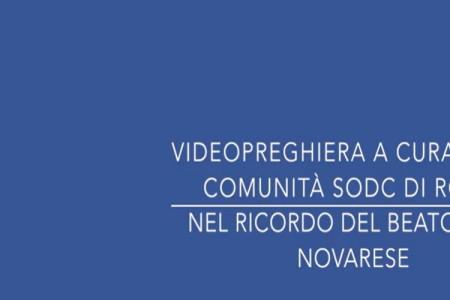 La videopreghiera dedicata al beato Novarese